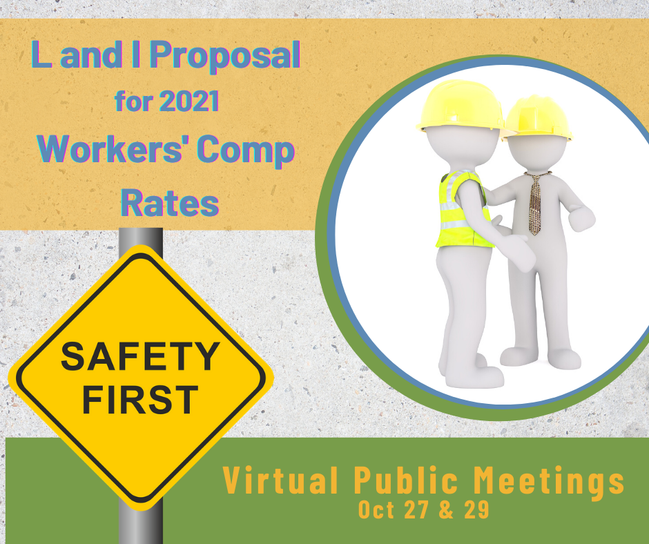 L&I Proposals for Worker's comp Rates in 2021