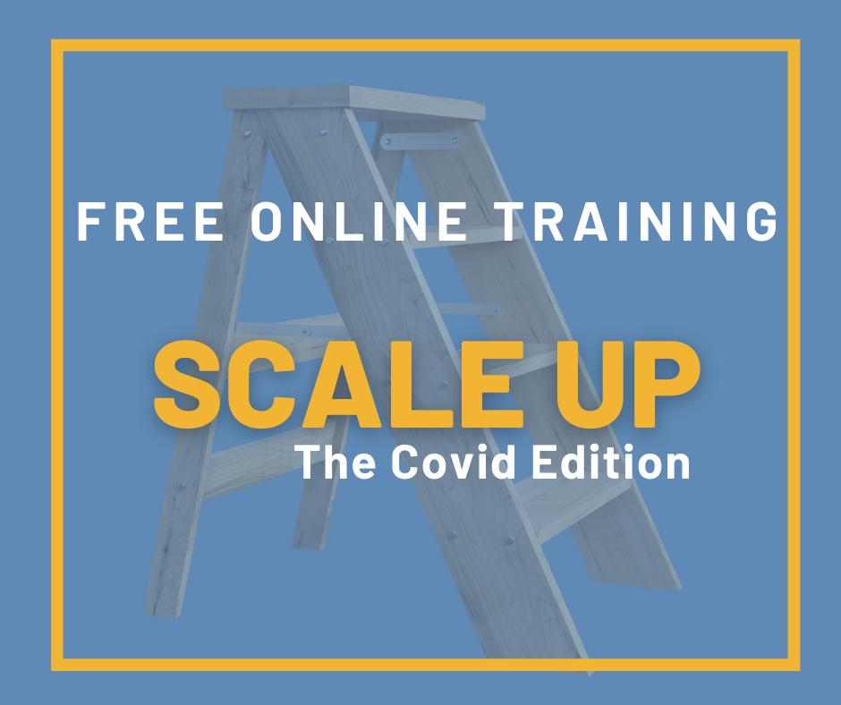 Scaleup Covid Edition