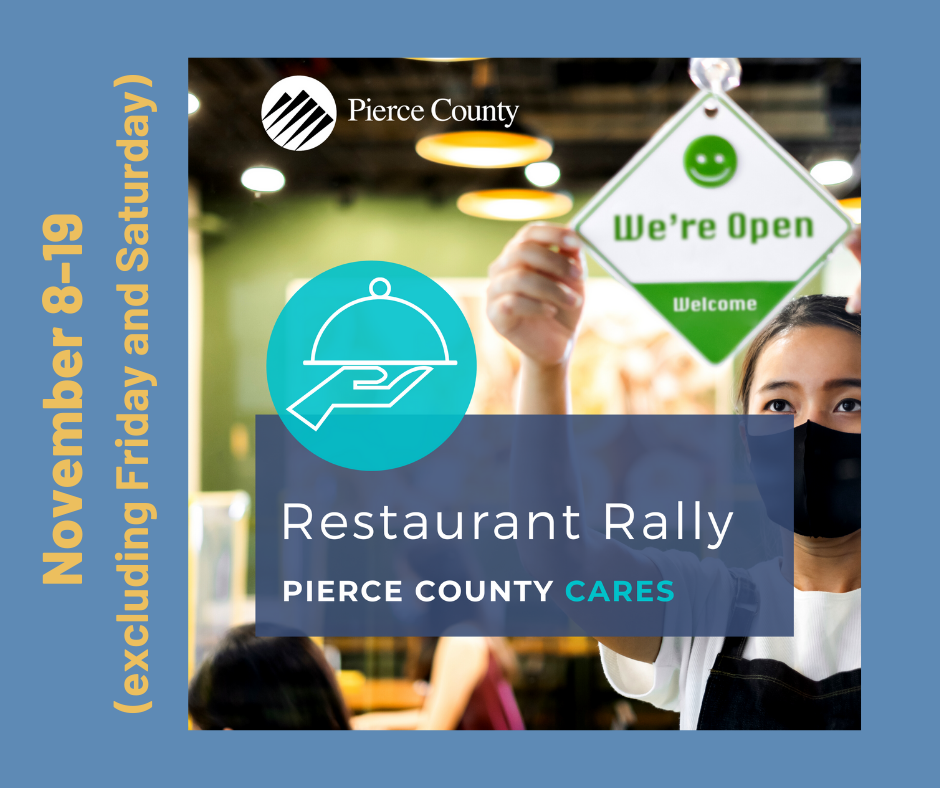 Pierce County Restaurant Rally coming soon Nov 8-19