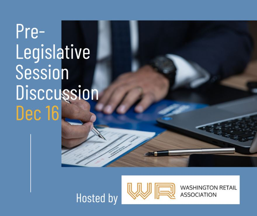 Pre-Legislative Session Discussion with WA Retail Association.